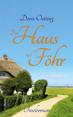 Doris Oetting: Das Haus auf Föhr