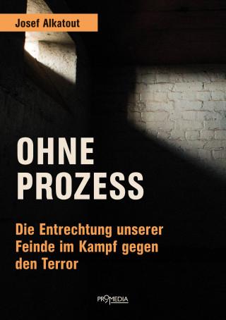 Josef Alkatout: Ohne Prozess