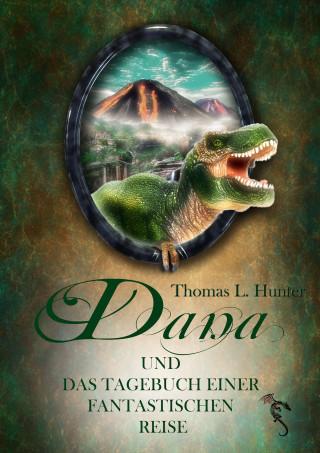 Thomas L. Hunter, Azrael ap Cwanderay (Cover): Dana und das Tagebuch einer fantastischen Reise