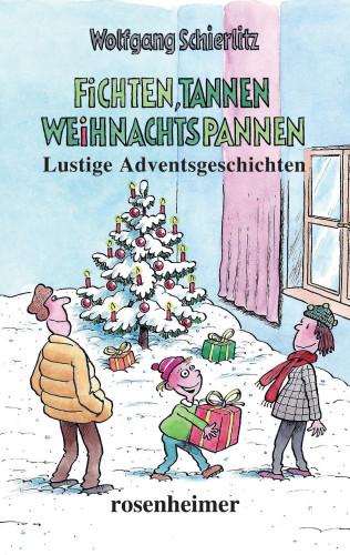 Wolfgang Schierlitz: Fichten, Tannen, Weihnachtspannen