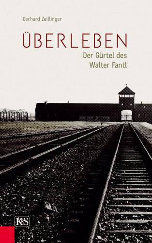 Gerhard Zeillinger: Überleben
