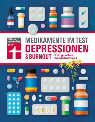 Rose Riecke-Niklewski, Günter Niklewski: Medikamente im Test - Depressionen & Burnout