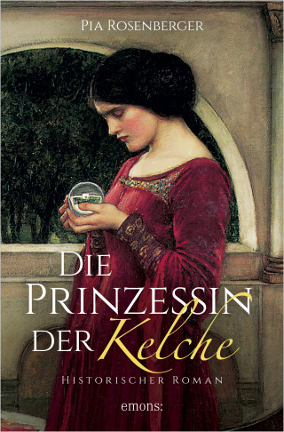 Pia Rosenberger: Die Prinzessin der Kelche