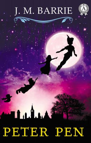 J.M. Barrie: Peter Pan