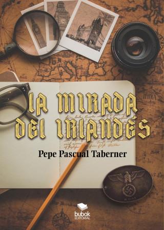 Pascual Taberner: La mirada del irlandés