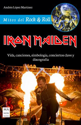 Andrés López Martínez: Iron Maiden