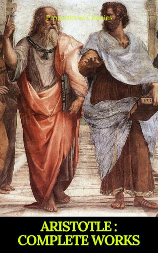Aristotle, Prometheus Classics: Aristotle: Complete Works (Active TOC) (Prometheus Classics )