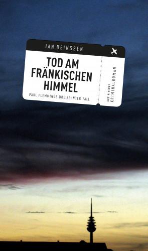 Jan Beinßen: Tod am fränkischen Himmel (eBook)