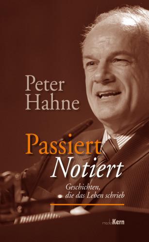 Peter Hahne: Passiert notiert