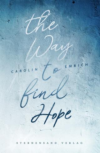Carolin Emrich: The way to find hope: Alina & Lars