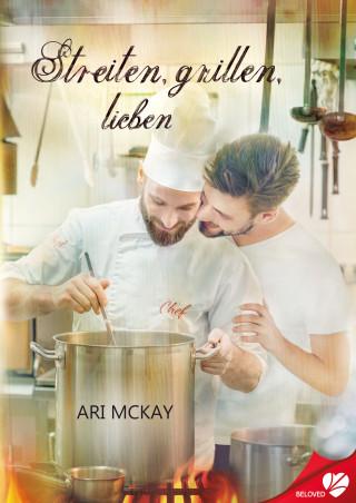Ari McKay: Streiten, grillen, lieben