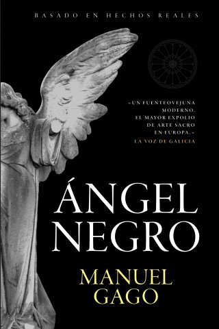 Manuel Gago: Ángel negro
