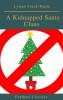 Lyman Frank Baum, Feathers Classics: A Kidnapped Santa Claus (Best Navigation, Active TOC)(Feathers Classics)