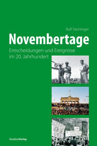 Rolf Steininger: Novembertage