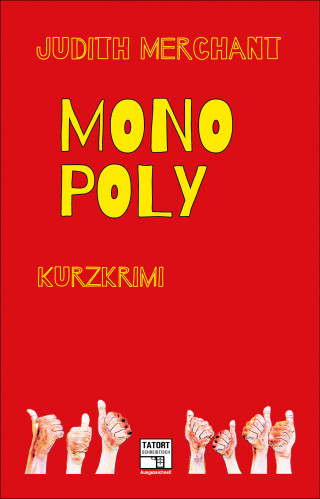 Judith Merchant: Monopoly
