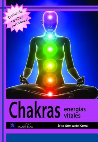 Érica Gómez del Corral: Chakras. Energías vitales
