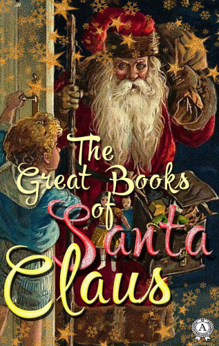 Collective of Authors: The Great Books of Santa Claus