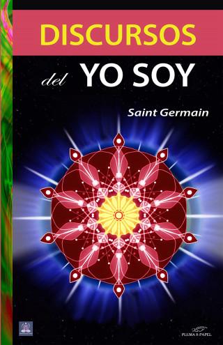 Saint Germain: Discursos del Yo Soy