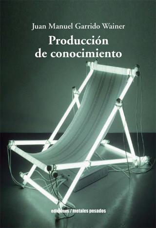Juan Manuel Garrido Wainer: Producción de conocimiento