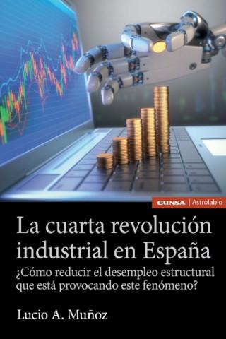 Lucio A. Muñoz: La cuarta revolución industrial en España