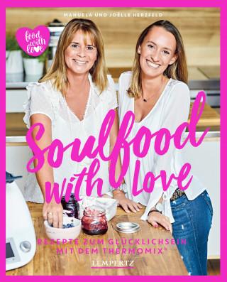 Manuela Herzfeld, Joelle Herzfeld: Herzfeld: Soulfood with Love