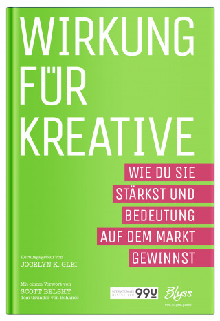 Jocelyn K. Glei: Wirkung für Kreative