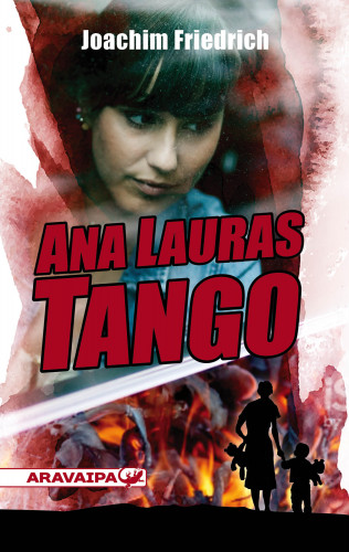 Joachim Freidrich: Ana-Lauras Tango