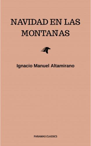Ignacio Manuel Altamirano: Navidad En Las Montañas