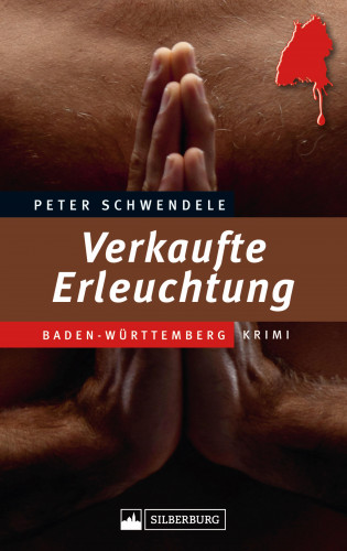 Peter Schwendele: Verkaufte Erleuchtung
