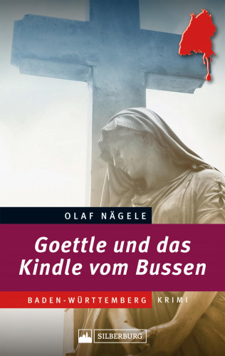 Olaf Nägele: Goettle und das Kindle vom Bussen