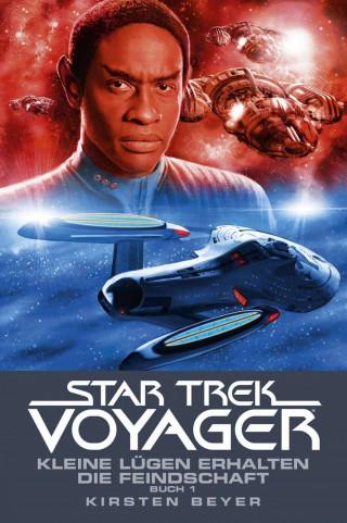 Kirsten Beyer: Star Trek - Voyager 12: Kleine Lügen erhalten die Feindschaft 1