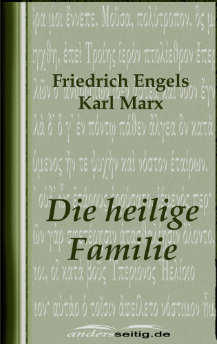 Friedrich Engels, Karl Marx: Die heilige Familie