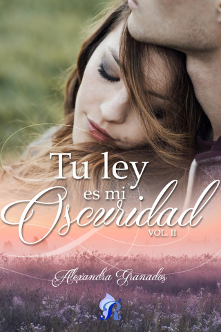 Alexandra Granados: Tu ley es mi oscuridad
