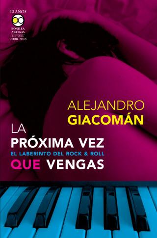 Alejandro Giacomán: La próxima vez que vengas