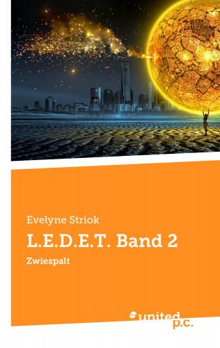 Evelyne Striok: L.E.D.E.T. Band 2
