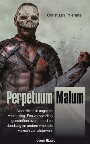 Christiaan Thierens: Perpetuum Malum