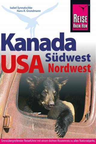 Isabel Synnatschke, Hans-R. Grundmann: Kanada Südwest / USA Nordwest