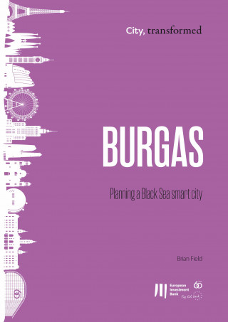 Brian Field: Burgas: Planning a Black Sea smart city