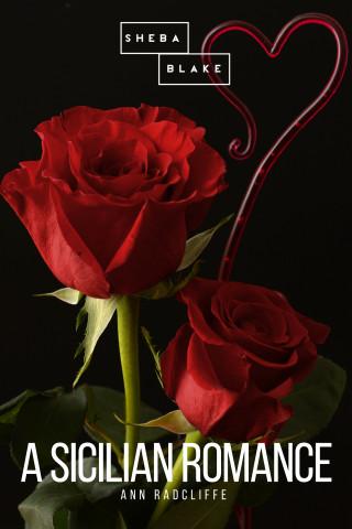 Ann Radcliffe, Sheba Blake: A Sicilian Romance