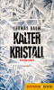 Thomas Baum: Kalter Kristall