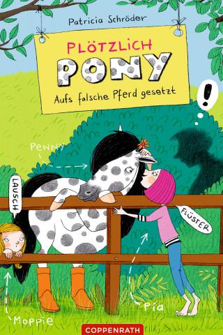 Patricia Schröder: Plötzlich Pony (Bd. 3)