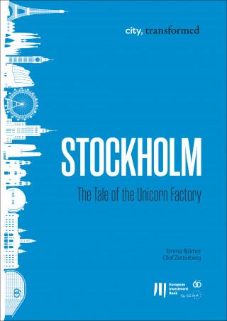 Emma Björner, Olof Zetterberg: Stockholm: The Tale of the Unicorn Factory