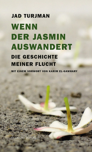 Jad Turjman: Wenn der Jasmin auswandert