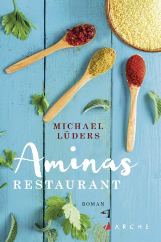 Michael Lüders: Aminas Restaurant
