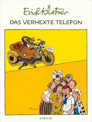 Erich Kästner: Das verhexte Telefon