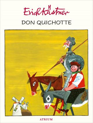 Erich Kästner: Don Quichotte