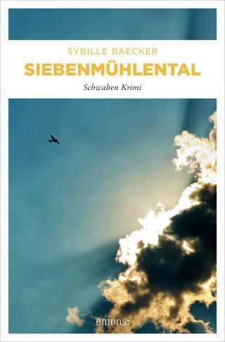 Sybille Baecker: Siebenmühlental