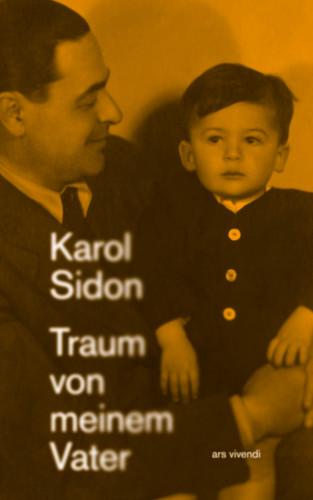 Karol Sidon: Traum von meinem Vater (eBook)