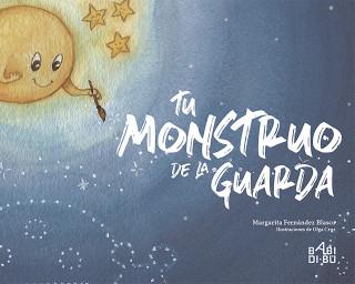 Margarita Fernández Blasco: Tu monstruo de la guarda