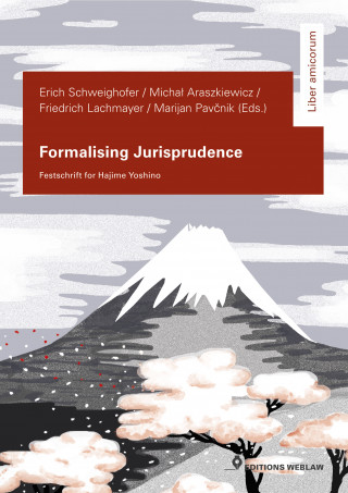 Friedrich Lachmayer, Erich Schweighofer, Michal Araszkiewicz, Marijan Pavcnik: Formalising Jurisprudence